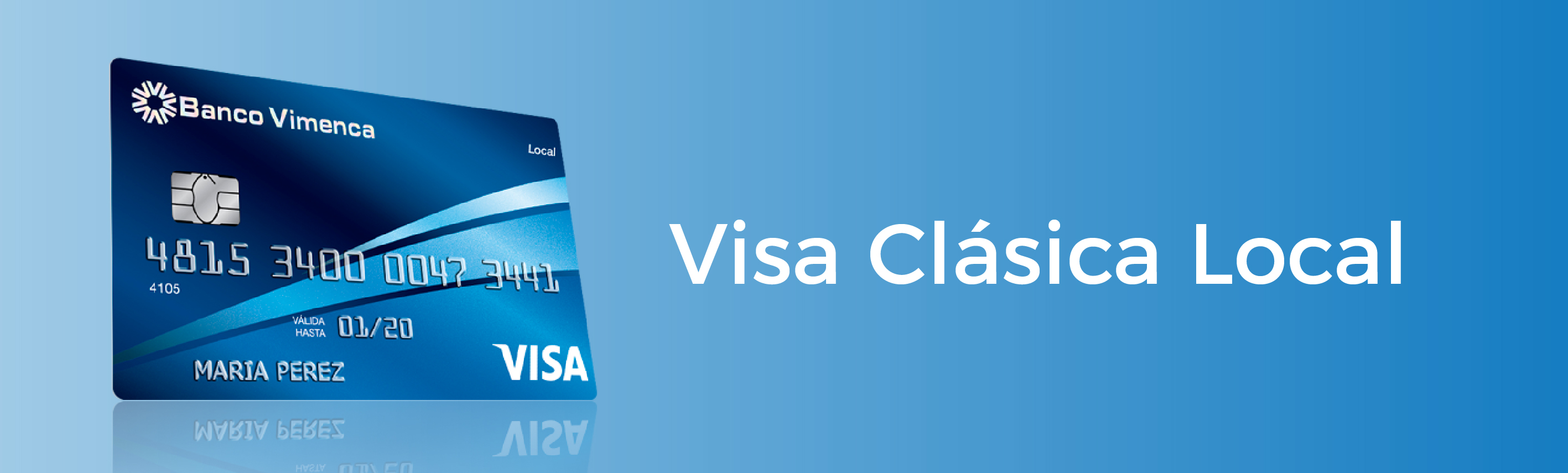 Tarjeta de Crédito Visa Clásica Local